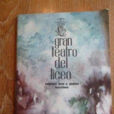Libretos de ópera: F 2629 EL GRAN TEATRO DEL LICEO 1962-63 I FESTIVAL DE DE FESTIVALES DE OPERA. Lote 43833083