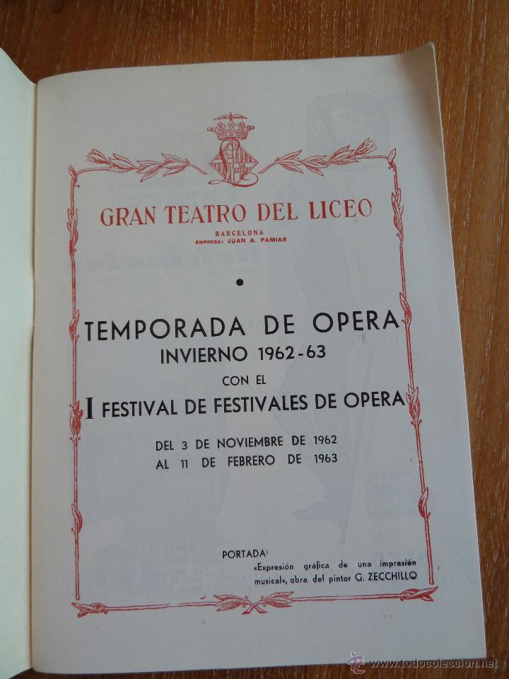 Libretos de ópera: f 2629 EL GRAN TEATRO DEL LICEO 1962-63 I FESTIVAL DE DE FESTIVALES DE OPERA - Foto 2 - 43833083
