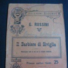 Libretos de ópera: IL BARBIERE DI SIVIGLIA. G, ROSSINI.G. RICORDI. MILANO.. Lote 43859784