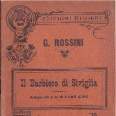 Libretos de ópera: G. ROSSINI. IL BARBIERE DI SIVIGLIA. MILANO, C. 1915. OPERA. Lote 43901037