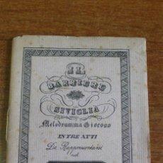 Libretos de ópera: IL BARBIERE DI SIVIGLIA MELODRAMA GIOCOSO IN TRE ATTI DA RAPPRESSENTARSI NEL TEATRO TIVOLI. 1932. Lote 43905252