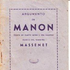 Libretos de ópera: ARGUMENTO DE MANON - OPERA PROGRAMA DE MANO 1943. Lote 44131077