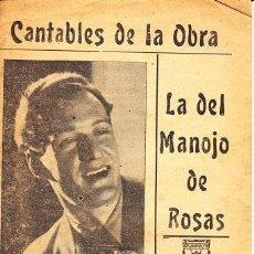Libretos de ópera: CANTABLES DE LA OBRA - LA DEL MANOJO DE ROSAS ZARZUELA CANCIONERO LUIS SAGI VELA IMPRENTA LAS HERAS. Lote 44131379