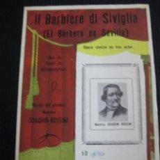 Libretos de ópera: IL BARBIERE DI SIVIGLIA. MAESTRO ROSSINI. OPERA COMICA EN TRES ACTOS... Lote 44191248