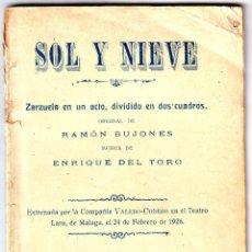Livrets d'opéra: CÁDIZ. SOL Y NIEVE. ZARZUELA EN UN ACTO ORIGINAL DE RAMÓN BUJONES Y MÚSICA ENRIQUE DEL TORO 1926. Lote 44875399