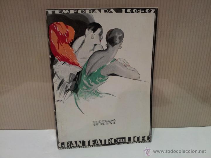 GRAN TEATRO DEL LICEO PROGRAMA OFICIAL 1926-1927 ESCELENTE ESTADO (Música - Libretos de Opera)