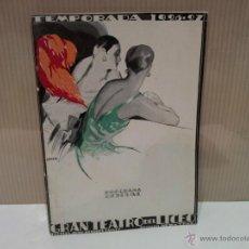 Libretos de ópera: GRAN TEATRO DEL LICEO PROGRAMA OFICIAL 1926-1927 ESCELENTE ESTADO. Lote 45464699