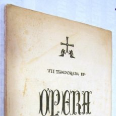 Livrets d'opéra: PROGRAMA: VII TEMPORADA DE OPERA DE OVIEDO. TEATRO CAMPOAMOR - 1954.. Lote 45568792