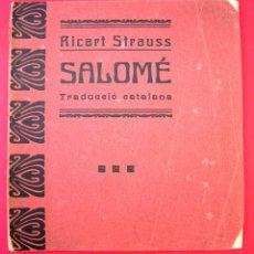 Libretos de ópera: SALOME - 1910 - OSCAR WILDE - RICART STRAUSS. Lote 45651888
