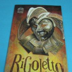 Libretos de ópera: RIGOLETTO. GIUSEPPE VERDI. OPERA 2001 RED DE TEATROS CASTILLA-LA MANCHA. Lote 45932413