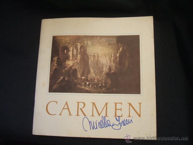 LIBRETO DE LA OPERA CARMEN - FIRMADO POR MIRELLA FRENI - 1969 (Música - Libretos de Opera)