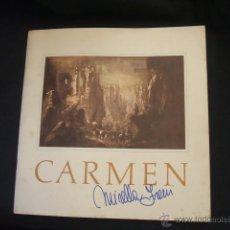 Libretos de ópera: LIBRETO DE LA OPERA CARMEN - FIRMADO POR MIRELLA FRENI - 1969. Lote 46169294
