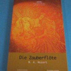 Libretos de ópera: LIBRETO DIE ZAUBERFLÖTE. W.A. MOZART. PALAU DE LA MÚSICA I CONGRESSOS DE VALÈNCIA. 13 OCTUBRE 2003. Lote 46595397