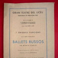 Libretos de ópera: LICEO - 1933 - BALLETS RUSOS - PROGRAMA . Lote 46948749