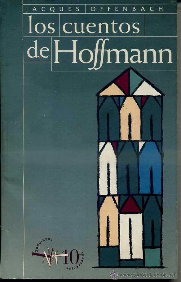 OFFENBACH : LOS CUENTOS DE HOFFMANN (SEVILLA, TEATRO DE LA MAESTRANZA, 1997) 180 PÁGINAS (Música - Libretos de Opera)