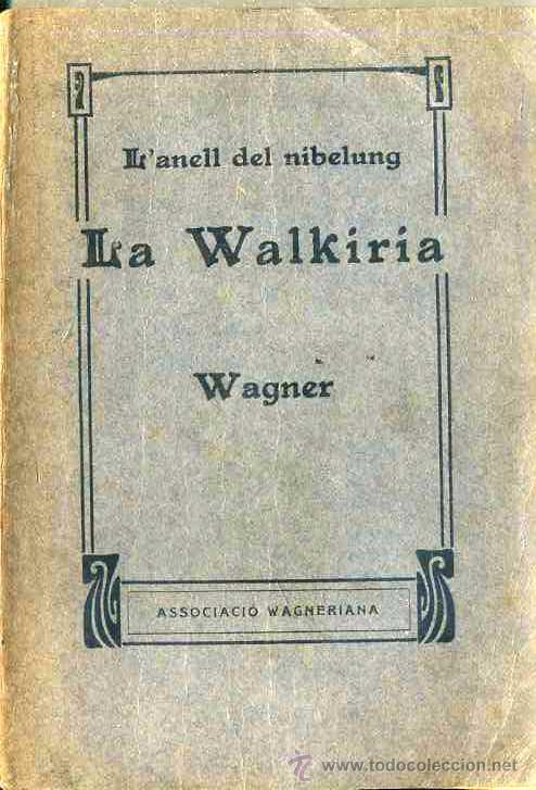 Usado, WAGNER : LA WALKIRIA - ASSOCIACIÓ WAGNERIANA, 1910 segunda mano