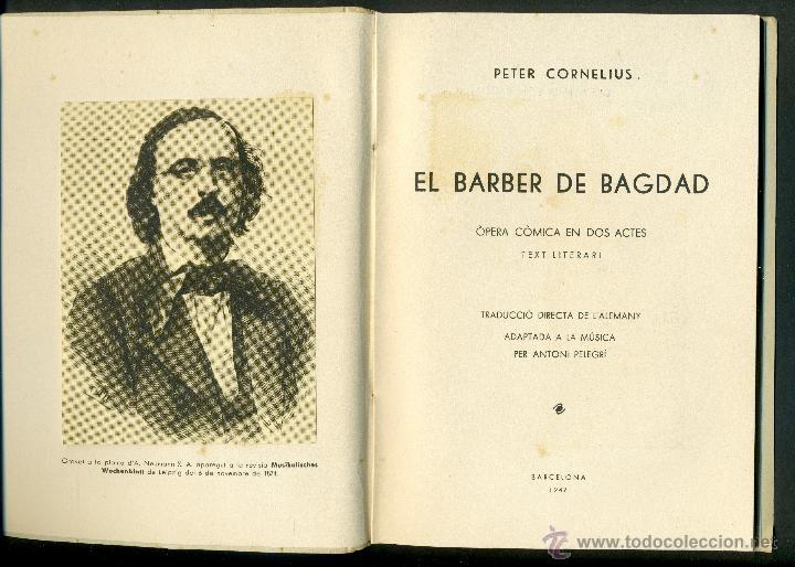 Libretos de ópera: EL BARBER DE BAGDAD - PETER CORNELIUS - Foto 2 - 49720471
