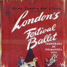 Libretos de ópera: GRAN TEATRO DEL LICEO - LONDON FESTIVAL BALLET PRIMAVERA 1959 - GRAN FORMATO. Lote 49857934