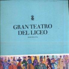 Libretos de ópera: GRAN TEATRO DEL LICEO - INVIERNO 1963 - 1964 - GRAN FORMATO. Lote 49857942