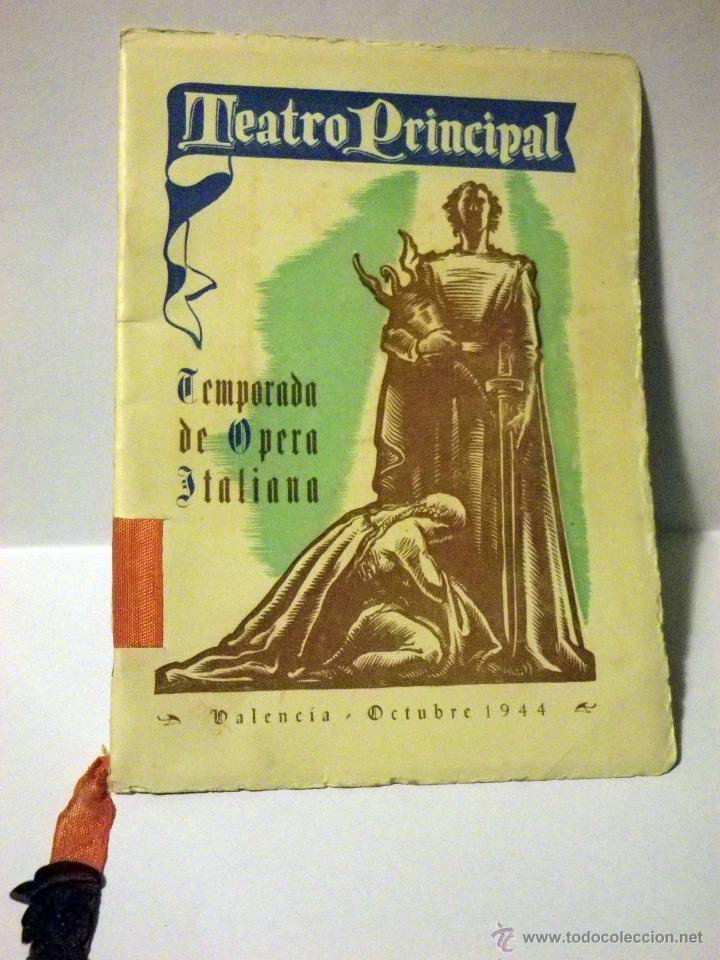 PROGRAMA TEATRO PRINCIPAL, TEMPORADA OPERA 1944 (Música - Libretos de Opera)
