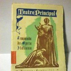 Libretos de ópera: PROGRAMA TEATRO PRINCIPAL, TEMPORADA OPERA 1944. Lote 50316737