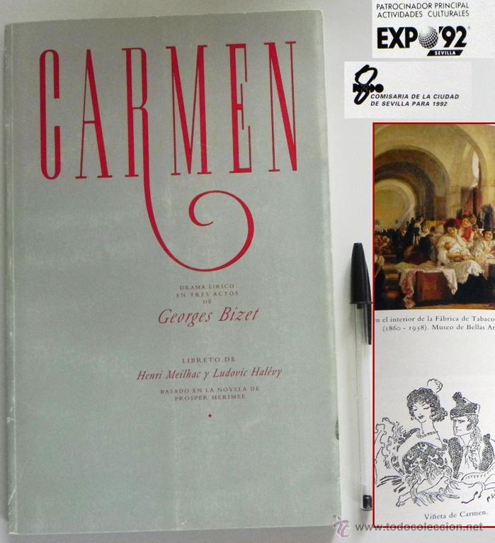 CARMEN DE GEORGES BIZET LIBRETO Y NOTAS ILUSTRADO - ÓPERA MÚSICA ARTE - SEVILLA EXPO'92 EXPO 92 1992 (Música - Libretos de Opera)