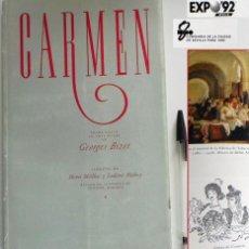 Libretos de ópera: CARMEN DE GEORGES BIZET LIBRETO Y NOTAS ILUSTRADO - ÓPERA MÚSICA ARTE - SEVILLA EXPO'92 EXPO 92 1992. Lote 50830531
