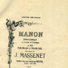 Libretos de ópera: MASSENET : MANON (HEUGEL) PARTITURA COMPLETA, 141 PÁGINAS). Lote 104854019