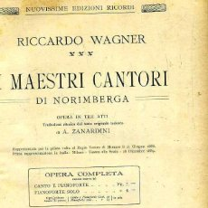 Libretos de ópera: WAGNER : I MAESTRI CANTORI DE NORIMBERGA (RICORDI) PARTITURA COMPLETA, 344 PÁGINAS). Lote 51958904