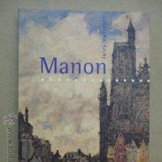 Libretos de ópera: MANON. OPERA COMIQUE DE JULES MASSENET (MADRID, 2000) LIBRETO Y ESTUDIO. Lote 51993550