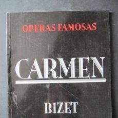 Libretos de ópera: COLECCION OPERAS FAMOSAS. CARMEN. BIZET.. Lote 52022810