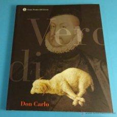 Libretos de ópera: DON CARLO. GRAN TEATRE DEL LICEU. TEMPORADA 1999 - 2000. Lote 52471335