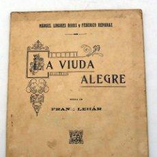 Livrets d'opéra: LA VIUDA ALEGRE OPERETA MÚSICA FRANZ LEHAR SOCIEDAD AUTORES ESPAÑOLES 1910 . Lote 52481916