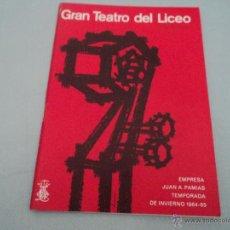 Libretos de ópera: PROGRAMA DEL GRAN TEATRO DEL LICEO .- OPERA 1964- 1965 OPERA LA BOHEME. Lote 52758481