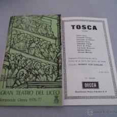 Libretos de ópera: PROGRAMA DEL GRAN TEATRO DEL LICEO .- 1976- 1977 OPERA TOSCA MONTSERRAT CABALLE. Lote 52759335