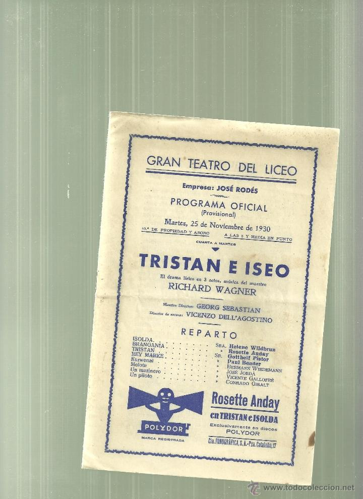 3205.- GRAN TEATRO DEL LICEO-TRISTAN E ISEO-WAGNER-PROGRAMA OFICIAL 25 NOVIEMBRE DE 1939 (Música - Libretos de Opera)
