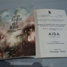 Libretos de ópera: PROGRAMA DEL GRAN TEATRO DEL LICEO .- 1962-63 OPERA AIDA. Lote 53040136