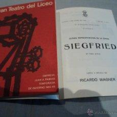 Libretos de ópera: PROGRAMA DEL GRAN TEATRO DEL LICEO .- 1964 - 65 OPERA SIEGFRIED. Lote 53040153