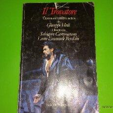 Livrets d'opéra: IL TROVATORE CON PLÁCIDO DOMINGO EN EDICIÓN BILINGÜE AÑO 1988 / 1989 DIFÍCIL. Lote 54003108
