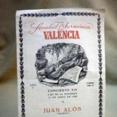 Libretos de ópera: ANTIGUO PROGRAMA, SOCIEDAD FILARMONICA DE VALENCIA, RAMON ALOS, CONCIERTO XIX, ABRIL 1961. Lote 54114456