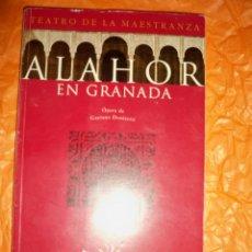 Libretos de ópera: LIBRETO OPERA ALAHOR EN GRANADA GAETANO DONIZETTI. Lote 54436014