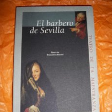 Libretos de ópera: LIBRETO OPERA EL BARBERO DE SEVILLA ROSSINI LIBRO MAESTRANZA. Lote 54450412