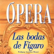Libretos de ópera: MOZART : LAS BODAS DE FIGARO (OPERA ORBIS Nº 5). Lote 54718646