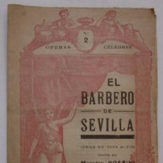 Libretos de ópera: EL BARBERO DE SEVILLA - OPERA EN TRES ACTOS - MUSICA DEL MAESTRO ROSSINI. Lote 55092126