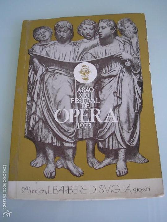 IL BARBIERE DI SIVIGLIA - GIOACCHINO ROSSINI - XXII FESTIVAL DE ÓPERA - A. B. A. O - BILBAO 1973 (Música - Libretos de Opera)