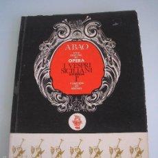 Libretos de ópera: I VESPRI SICILIANI - GIUSEPPE VERDI - XXIV FESTIVA DE ÓPERA - A. B. A. O - BILBAO 1975. Lote 56189058