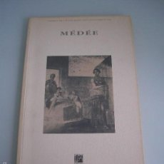 Libretos de ópera: ÓPERA MÉDÉE - LISBOA 94 - FUNDAÇAO DAS DESCOBERTAS - CENTRO CULTURAL DE BELÉM. Lote 56305247