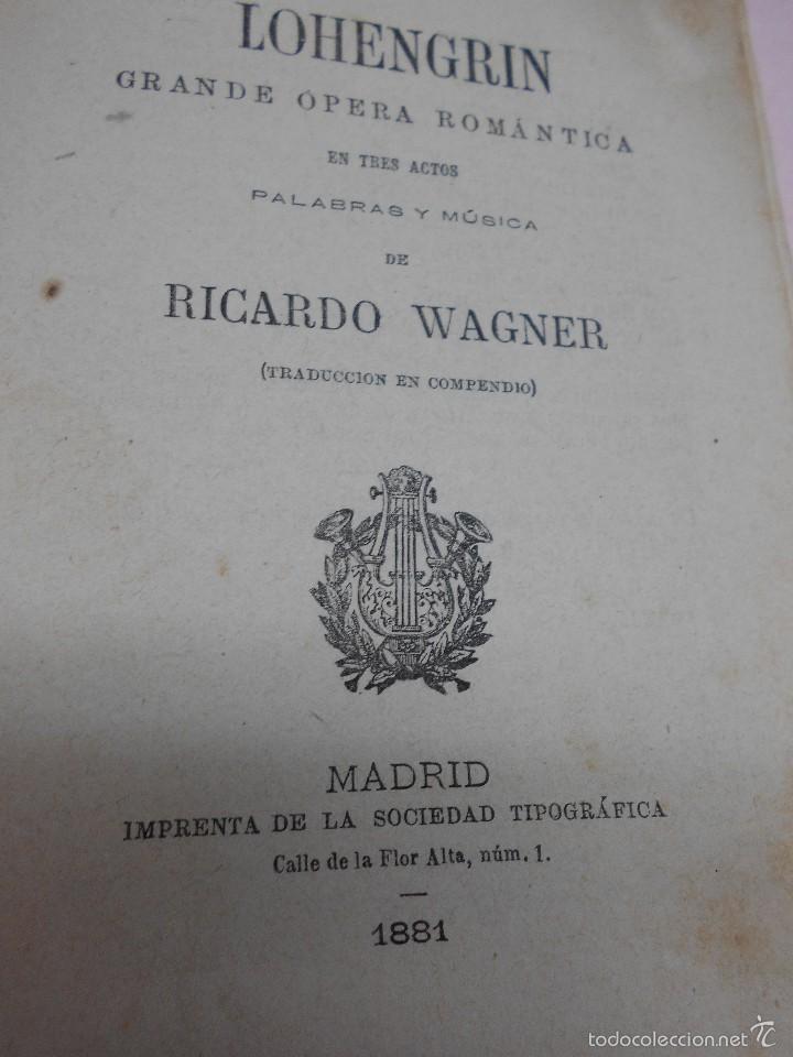Libretos de ópera: RICARDO WAGNER: LOHENGRIN. GRANDE OPERA ROMANTICA LA LIRA GALERÍA DE LIBRETOS DE OPERA 1881, 16 PAGS - Foto 2 - 57629458