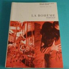 Libretos de ópera: LA BOHÈME. GIACOMO PUCCINI. PALAU DE LES ARTS REINA SOFÍA. TEMPORADA 2006/2007. Lote 57683021