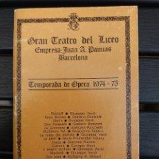 Libretos de ópera: LIBRETO LICEO BARCELONA, 1975, '' LA DOLORES '' ÓPERA DE BRETÓN. CON MIRNA LACAMBRA, PEDRO LAVIRGEN. Lote 57821845